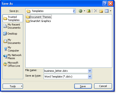 How to open and save dotx and dotm files for Word 2010 template file location